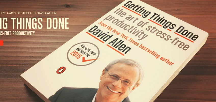 Recenzija: Getting Things Done – David Allen. Povećanje produktivnosti uz što manji stres